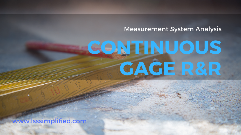 Continuous Gage R&R – A Step by Step Approach